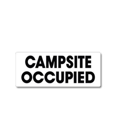EverMark Campsite Occupied Property Sign EVEWHM-600-01
